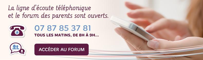 La ligne d'écoute téléphonique et le forum des parents sont ouverts.