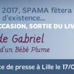 En janvier 2017, SPAMA fêtera ses 10 ans d'existence… A cette occasion, sortie du livre La Vie de Gabriel ou l'histoire d'un Bébé Plume