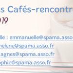 Cafés Rencontres / Janvier 2019