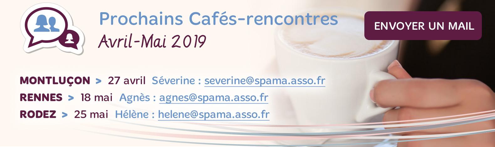Cafés Rencontres Avril - Mai 2019