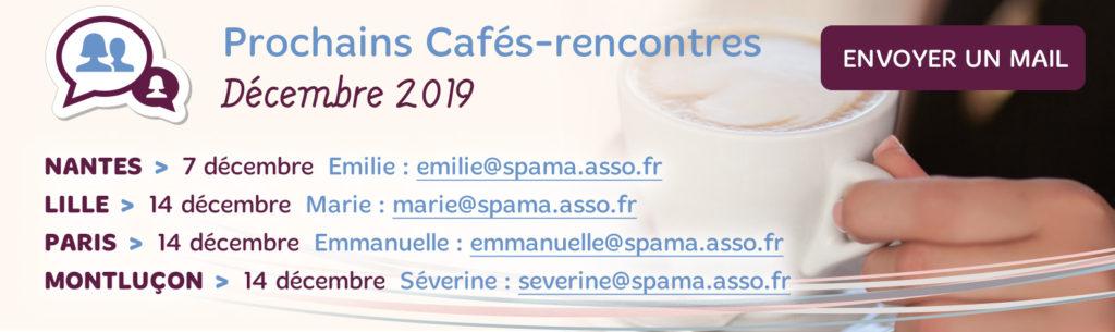 Les Cafés-Rencontres Spama de Décembre 2019